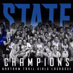 Girls Lax State Champs